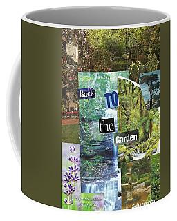 Back To The Garden Coffee Mug
