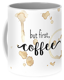 But First Coffee Coffee Mug