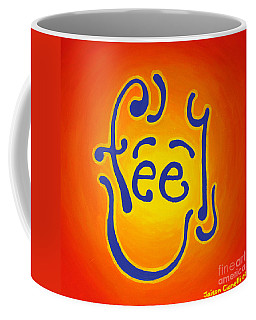 Feel Joy Coffee Mug