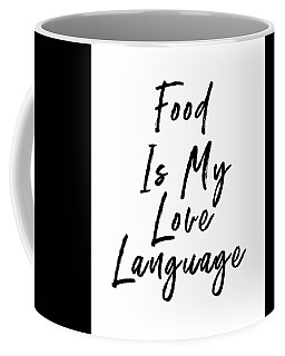 Food Love Language- Art By Linda Woods Coffee Mug