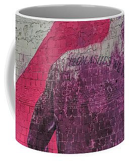 From Ashes We Rise  Coffee Mug