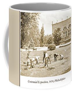 Gardeners, Centennial Exposition, 1876 Coffee Mug