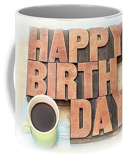 Happy Birthday Greeting Card In Wood Type Coffee Mug