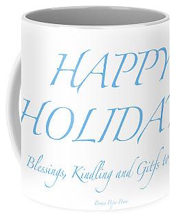 Happy Holidays - Day 2 Coffee Mug