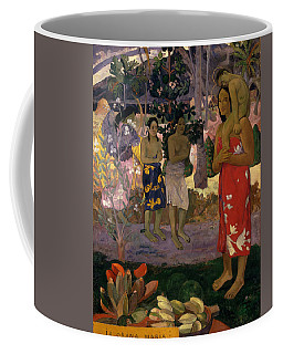 Coffee Mug featuring the painting Ia Orana Maria Hail Mary by Paul Gauguin