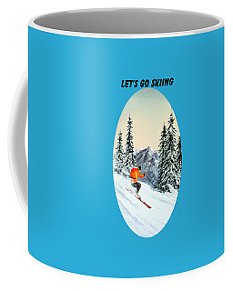 Let's Go Skiing Coffee Mug by Bill Holkham