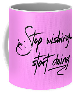 Text Art Start Doing Coffee Mug