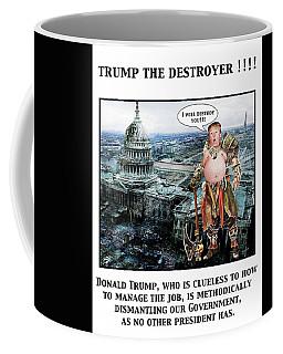 The Destroyer  Coffee Mug