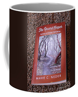 Coffee Mug featuring the photograph The Recordkeeper by Marie Neder