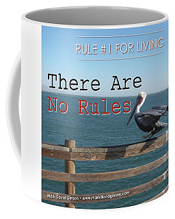 There Are No Rules Coffee Mug
