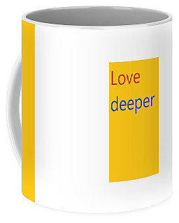 Coffee Mug featuring the digital art True Meaning by Aaron Martens
