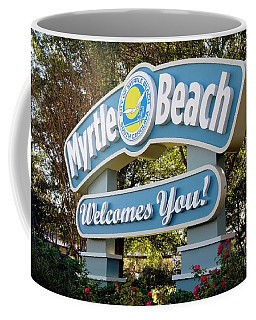 Welcome To Myrtle Beach Coffee Mug by Bob Pardue