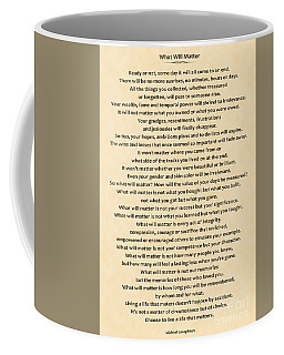 161- What Will Matter Coffee Mug