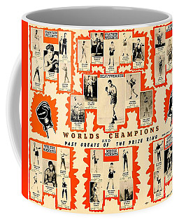 1947 World Champions And Past Greats Of The Prize Ring Coffee Mug