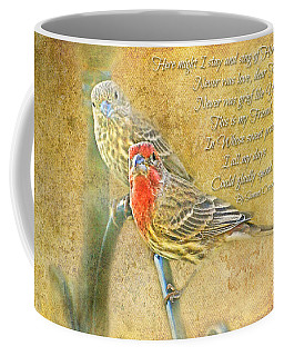 A Pair Of Housefinches With Verse Part 2 - Digital Paint Coffee Mug