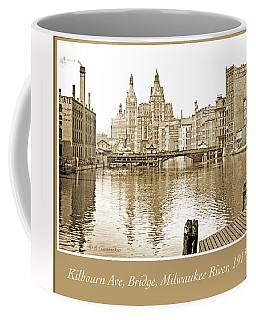 Kilbourn Avenue Bridge, Milwaukee River, C.1915, Vintage Photogr Coffee Mug