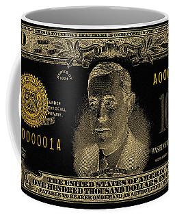 Coffee Mug featuring the digital art U.s. One Hundred Thousand Dollar Bill - 1934 $100000 Usd Treasury Note In Gold On Black  by Serge Averbukh