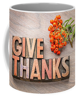 give thanks - Thanksgiving concept  Coffee Mug