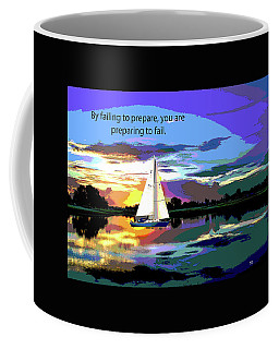 Coffee Mug featuring the mixed media Motivational Quotes by Charles Shoup