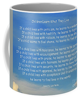 33- Children Learn What They Live Coffee Mug by Joseph Keane