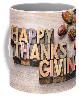 Happy Thanksgiving In Wood Type Coffee Mug