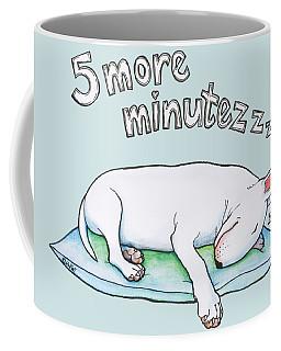 5 More Minutes Coffee Mug