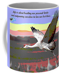 Motivational Quotes Coffee Mug by Charles Shoup