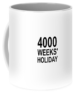 A Lifetime Coffee Mug