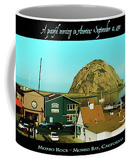 A Peaceful Morning In America 9-10-01 Coffee Mug