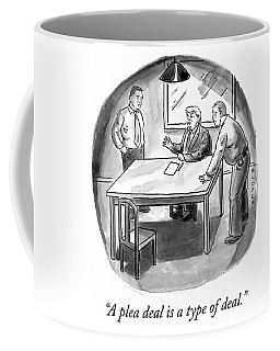 A Plea Deal Is A Type Of Deal Coffee Mug