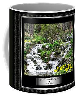 A Splendid Day On Logging Creek Coffee Mug