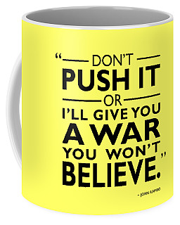 A War You Wont Believe Coffee Mug