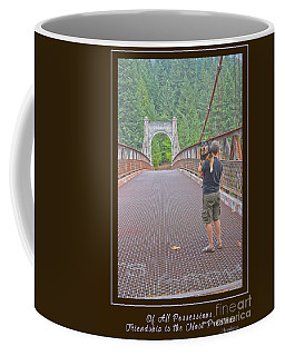 Above All Possessions, Friendship Is The Most Precious Coffee Mug