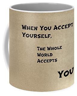 Acceptance Coffee Mug