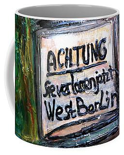 Achtung West Berlin Coffee Mug