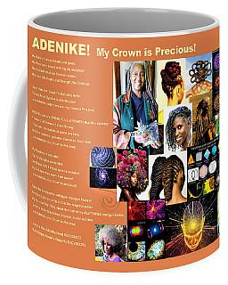 Adenike My Crown Is Precious Coffee Mug