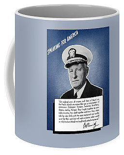 Admiral Nimitz Speaking For America Coffee Mug