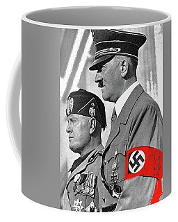 Adolf Hitler And Fellow Fascist Dictator Benito Mussolini October 26 1936 Number Three Color Added  Coffee Mug