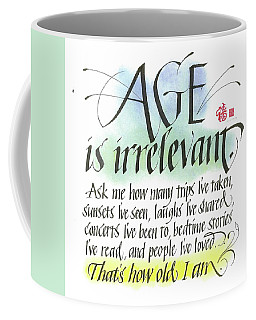 Age Is Irrelevant Coffee Mug