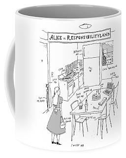Alice In Responsibilityland Coffee Mug