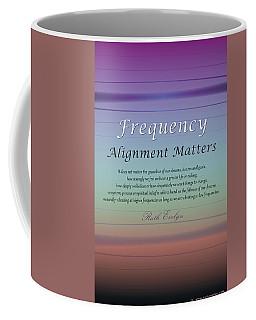Alignment Matters Coffee Mug