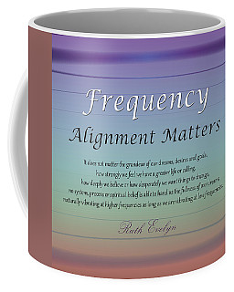 Alignment Matters Coffee Mug