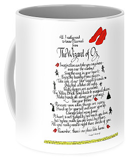 All I Need To Know I Learned From The Wizard Of Oz Coffee Mug