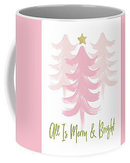 All Is Merry And Bright- Art By Linda Woods Coffee Mug