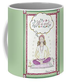 All Is Well Coffee Mug