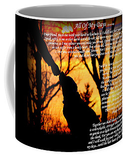 All Of My Days Version Three Coffee Mug