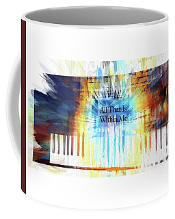 All That Is Within Me Coffee Mug
