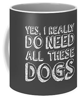 All These Dogs Coffee Mug