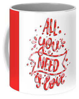 Coffee Mug featuring the digital art All You Need Is Love by Edward Fielding