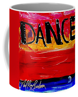 Allways Dance Coffee Mug